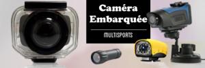 Différentes caméras s'adaptant aux différents besoins